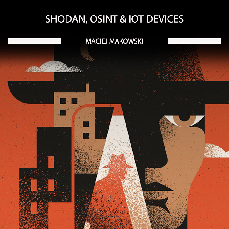 Shodan, OSINT & IoT Devices – my first ever online course
